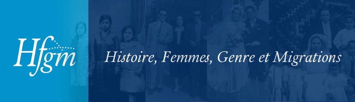 Histoire, Femmes, Genre et Migrations