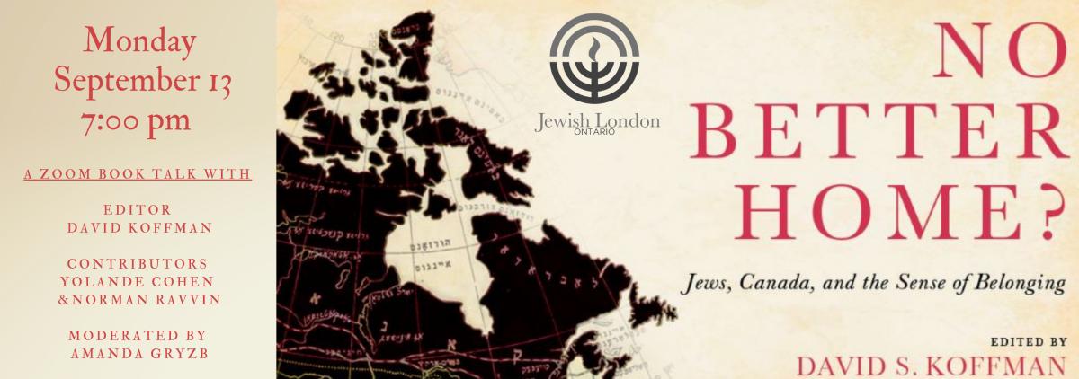 Événement en ligne pour «No Better Home ? Jews, Canada and the Sense of Belonging »